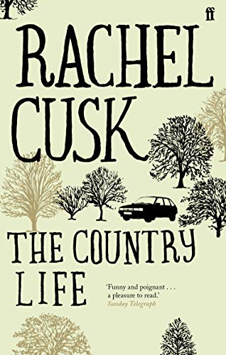 The Country Life by Rachel Cusk