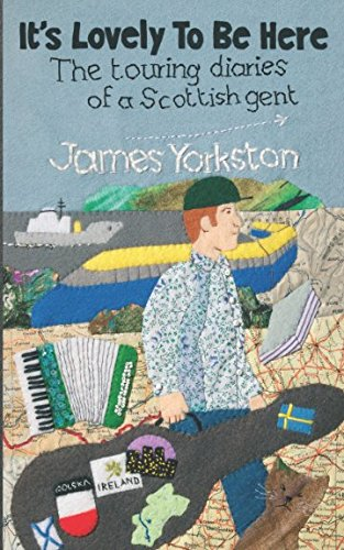 It's Lovely to be Here By James Yorkston