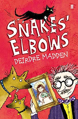 Snakes' Elbows By Deirdre Madden
