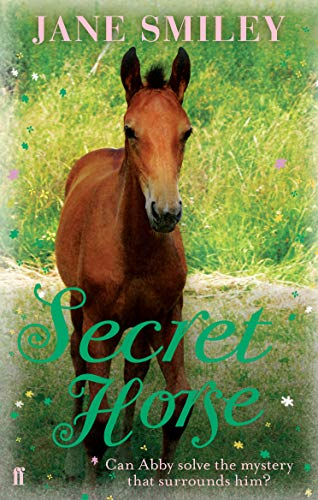 Secret Horse By Jane Smiley