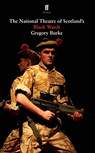 Black Watch By Gregory Burke