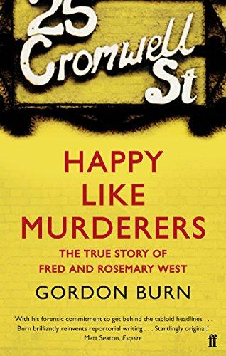 Happy Like Murderers von Gordon Burn