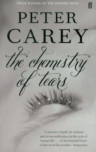 Chemistry of Tears By Peter Carey