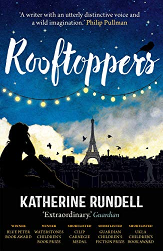 Rooftoppers Rooftoppers By Katherine Rundell