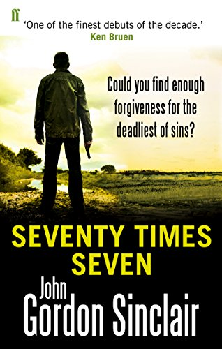 Seventy Times Seven By J. G. Sinclair