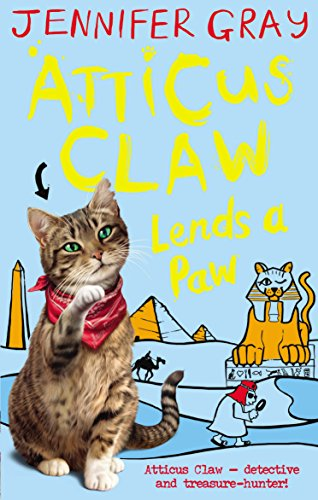Atticus Claw Lends a Paw by Jennifer Gray, (Children's story writer)