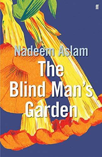 The Blind Man's Garden By Nadeem Aslam (Author)