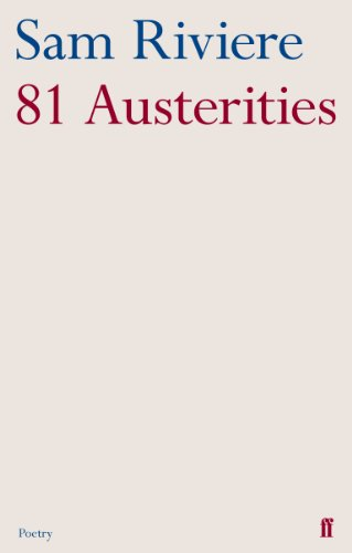 81 Austerities By Sam Riviere