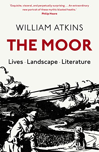 The Moor By William Atkins