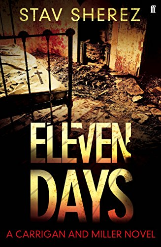 Eleven Days By Stav Sherez (Literary Editor)