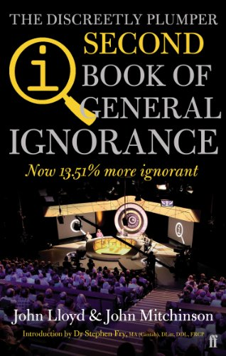 QI: The Second Book of General Ignorance: The Discreetly Plumper Edition by John Lloyd