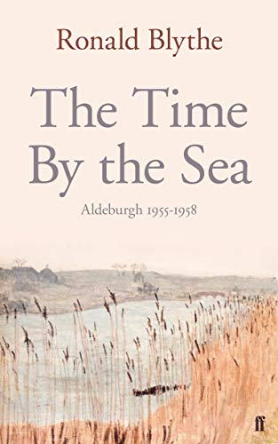 Time by the Sea By Ronald Blythe