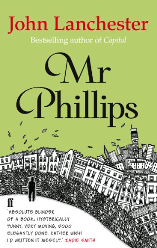 Mr Phillips by John Lanchester