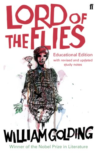 Lord of the Flies: New Educational Edition By William Golding