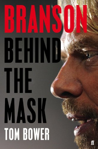 Branson: Behind the Mask by Tom Bower