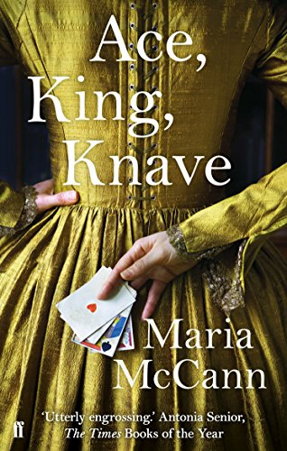 Ace, King, Knave by Maria McCann