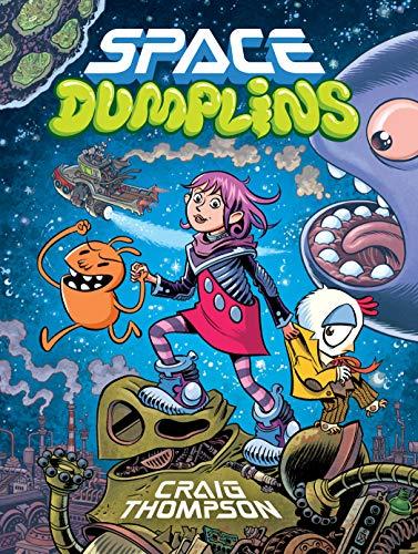 Space Dumplins By Craig Thompson