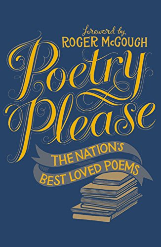 Poetry Please By Foreword by Roger McGough