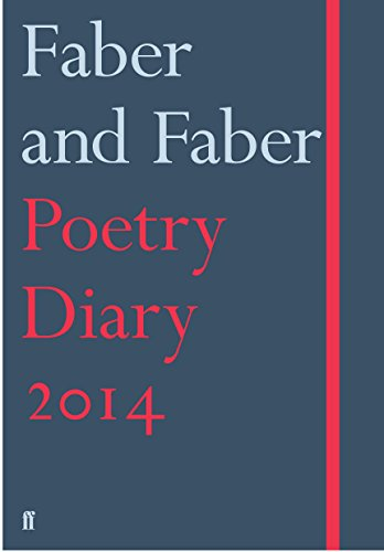 Faber and Faber Poetry Diary 2014 By Cecily Gayford