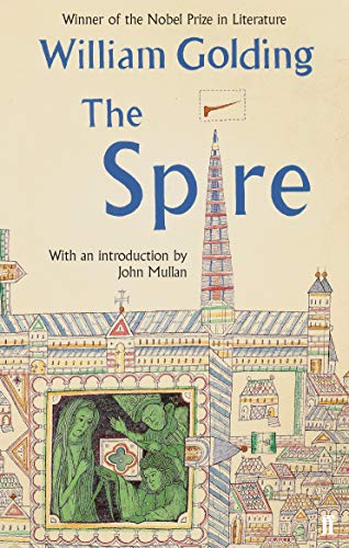 The Spire By William Golding