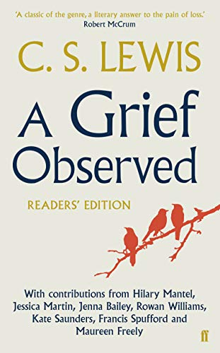 A Grief Observed (Readers' Edition) By C.S. Lewis