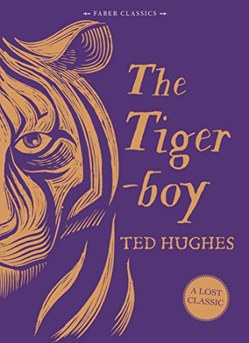 The Tigerboy By Ted Hughes