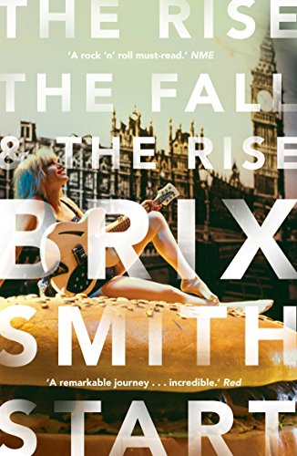 The Rise, The Fall, and The Rise von Brix Smith Start