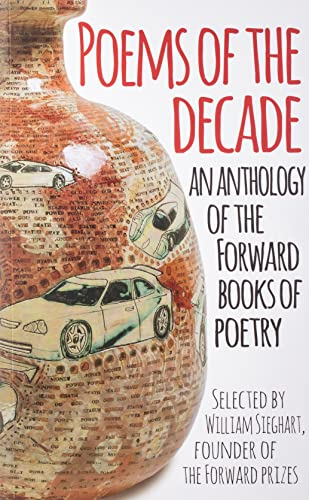 Poems of the Decade By Forward Arts Foundation