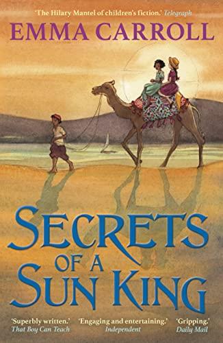 Secrets of a Sun King By Emma Carroll