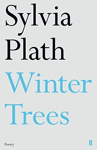 Winter Trees By Sylvia Plath