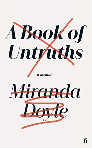 A Book of Untruths By Miranda Doyle