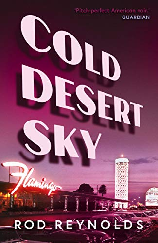 Cold Desert Sky By Rod Reynolds