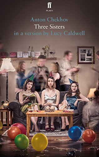 Three Sisters By Translated by Lucy Caldwell