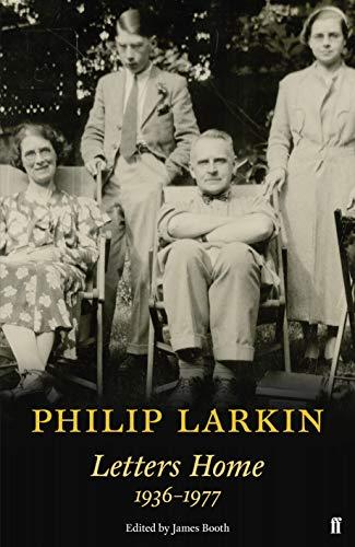 Philip Larkin: Letters Home (Faber Poetry) By Philip Larkin