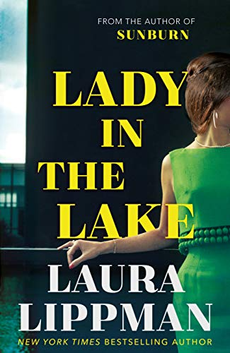 Lady in the Lake By Laura Lippman