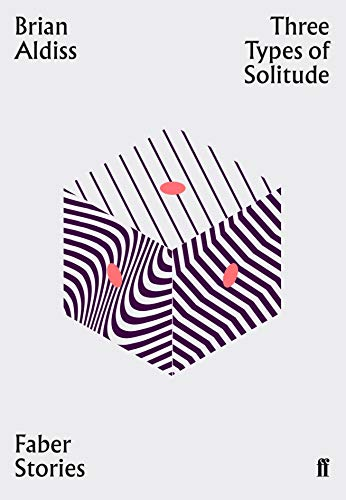 Three Types of Solitude By Brian Aldiss