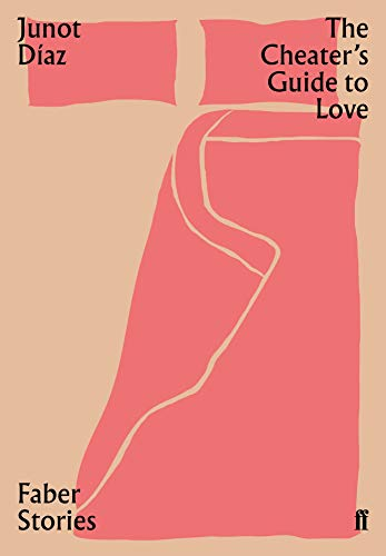 The Cheater's Guide to Love By Junot Diaz