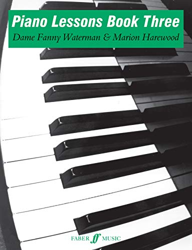 Piano Lessons Book Three By Fanny Waterman