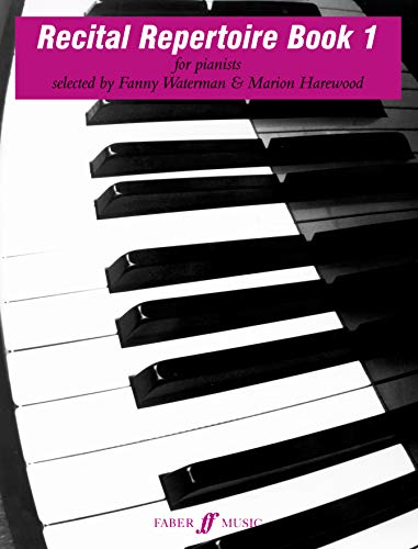 Recital Repertoire Book 1: for pianists By Fanny Waterman
