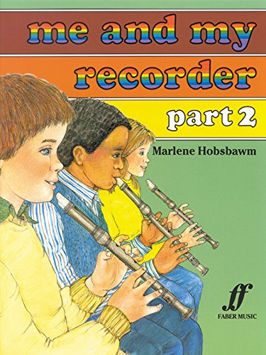 Me and My Recorder part 2 By By (composer) Marlene Hobsbawm
