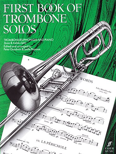 First Book Of Trombone Solos By Peter Goodwin