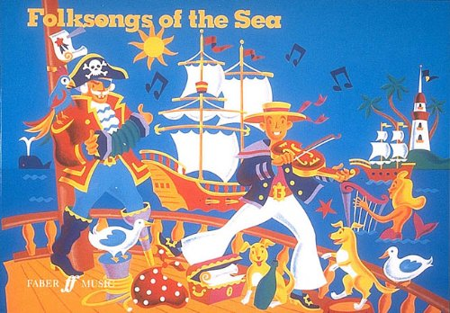 Folksongs of the Sea By Hal Leonard Corp