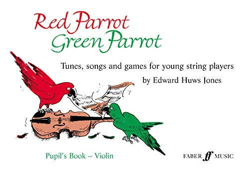 Red Parrot, Green Parrot (Violin Book) By Edward Huws Jones