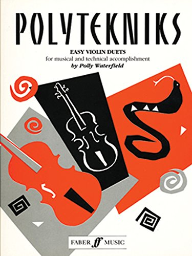 Polytekniks (Easy Violin Duets) By Arranged by (music) Polly Waterfield