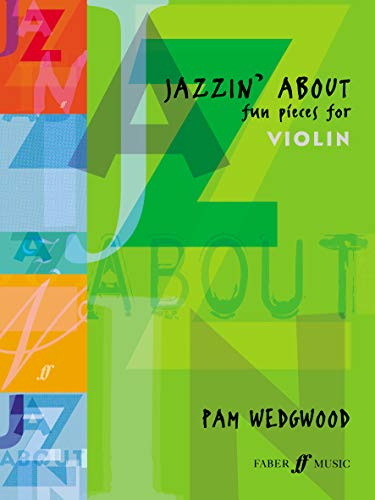 Jazzin' About (Violin) By By (composer) Pam Wedgwood