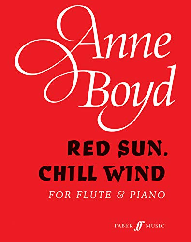 Red Sun, Chill Wind By By (composer) Anne Boyd