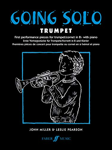 Going Solo Trumpet : First Performance Pieces by John Miller