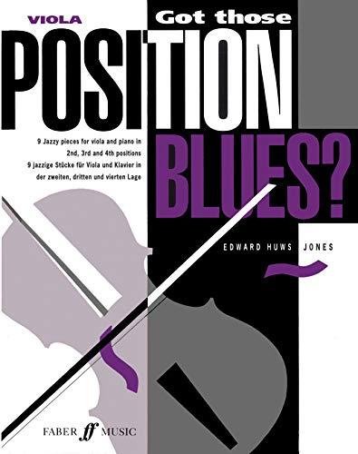 Got Those Position Blues? By Edward Huws Jones
