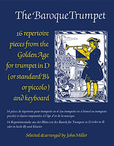 The Baroque Trumpet: (Trumpet and Piano) (Faber Edition) By John Miller