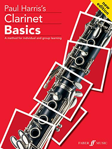 Clarinet Basics Pupil's book By Paul Harris